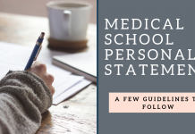 Medical School Personal Statement: A few guidelines to follow