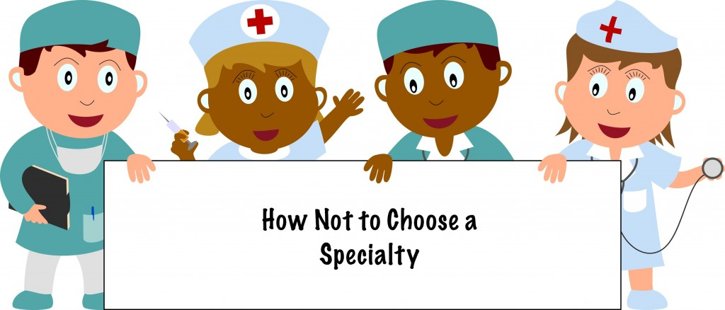 how to choose your medical speciality