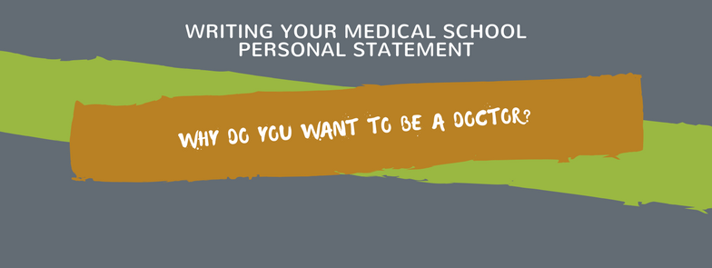 Writing Your Medical School Personal Statement