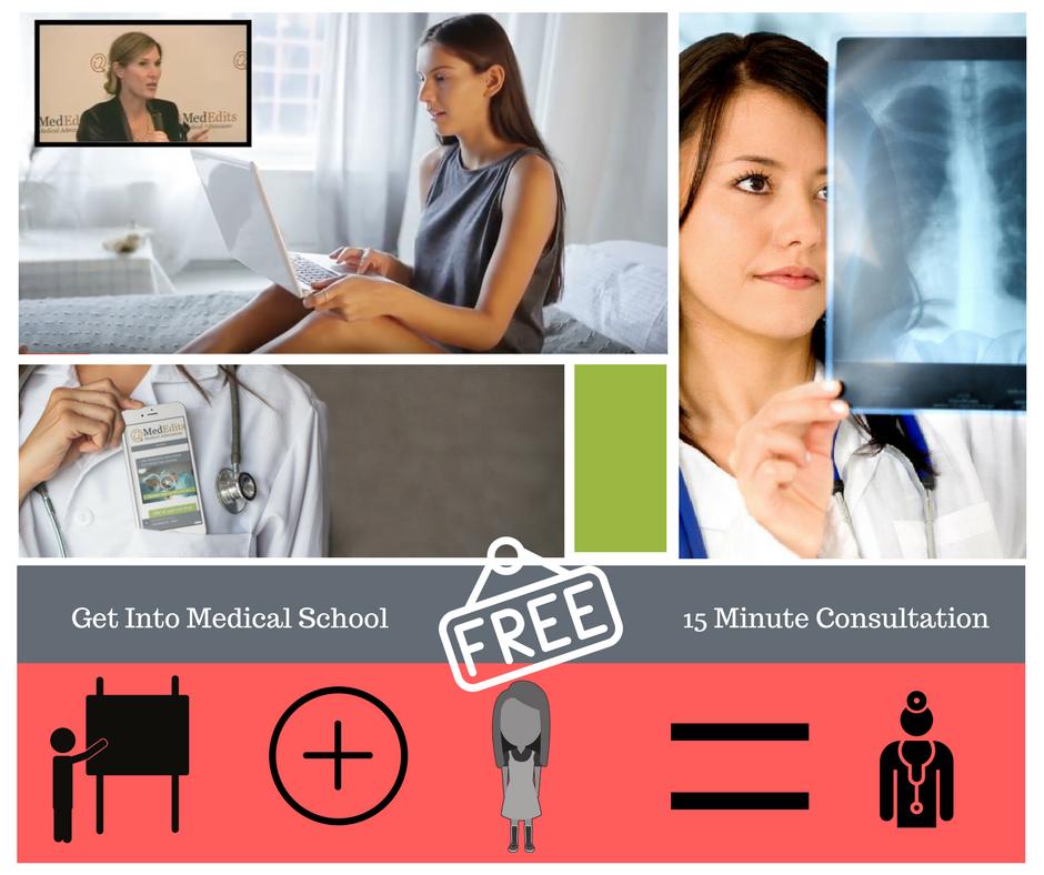 MedEdits: Get into medical school. Free 15 minute consultation.