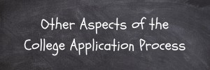 The Common Application: A Crash Course Other Aspects