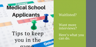 Medical school applicants_ Waitlisted? Want more interviews? Here's what you can do.
