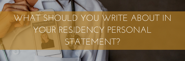 Residency Match Personal Statements ERAS Residency Personal Statement