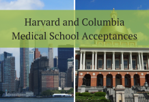 Harvard and Columbia Medical School Acceptances