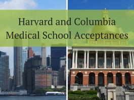 Harvard and Columbia Medical School Acceptances