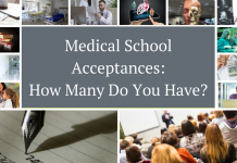 Medical School Acceptances: How Many Do You Have?