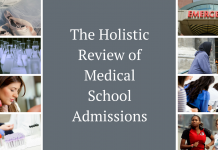 The Holistic Review of Medical School Admissions