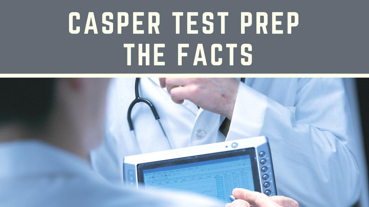 Casper Test Prep 2019 2020 The Facts Mededits