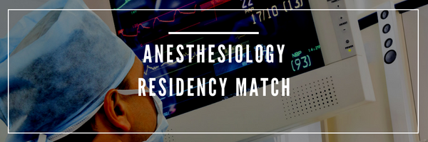 anesthesiology residency match and anesthesia residency match
