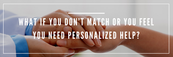 Family Medicine Residency Match - What if you don't match or you feel you need personalized help?