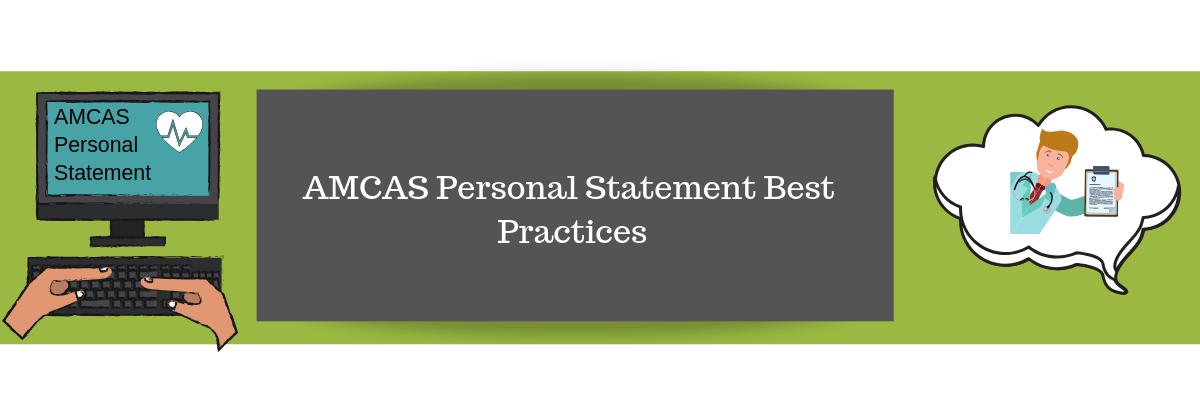 AMCAS Personal Statement Best Practices