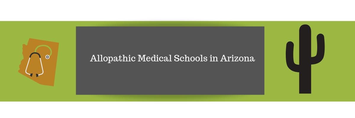 Allopathic Medical Schools in Arizona
