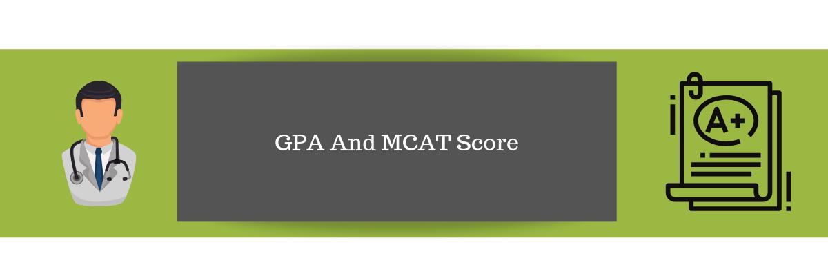 GPA And MCAT Score
