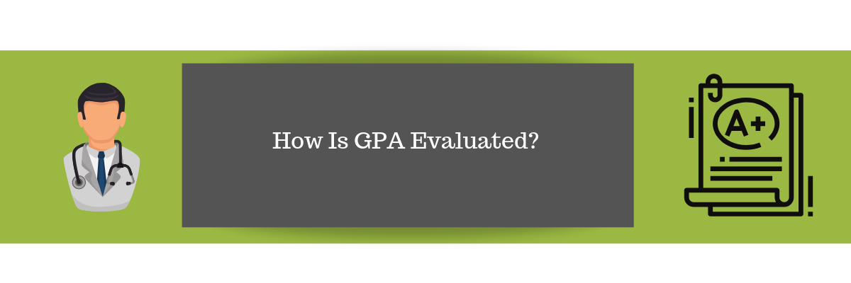 How Is GPA Evaluated?