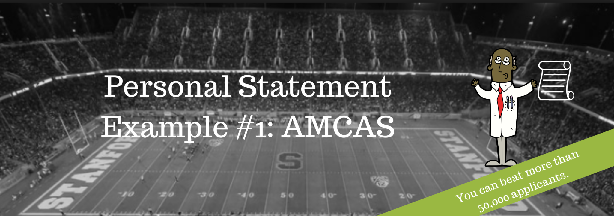 Personal Statement Example #1 AMCAS