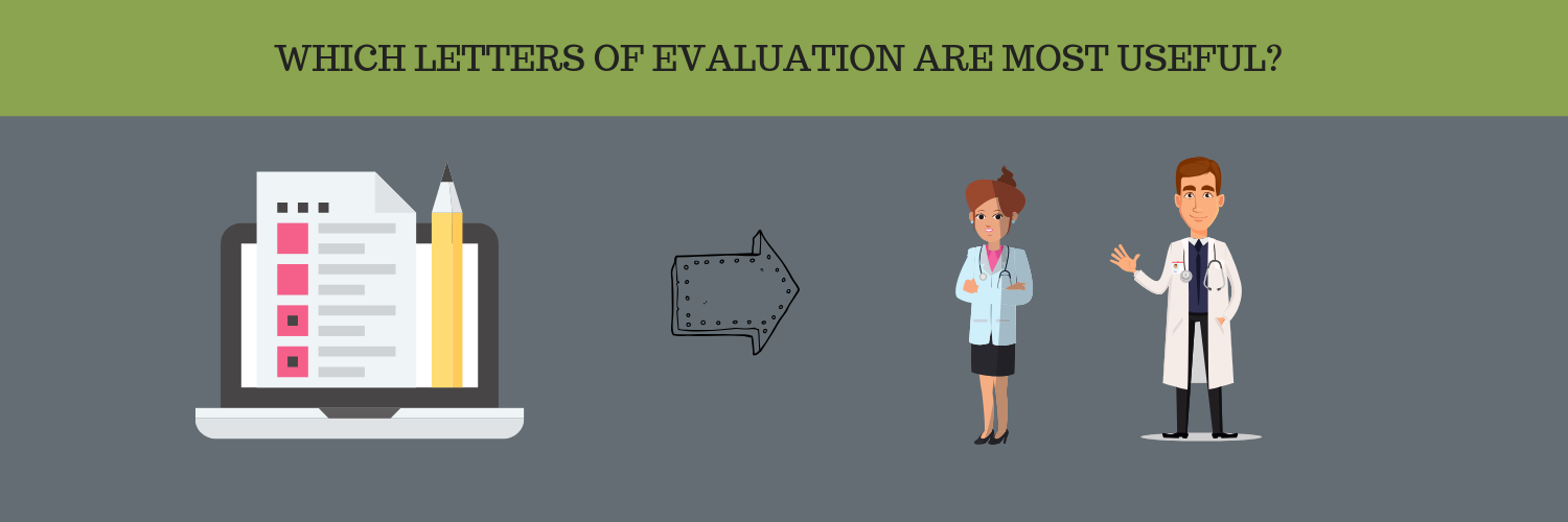 WHICH LETTERS OF EVALUATION ARE MOST USEFUL?
