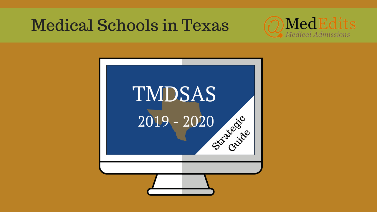 TMDSAS: The 2019 - 2020 Strategic Guide | MedEdits