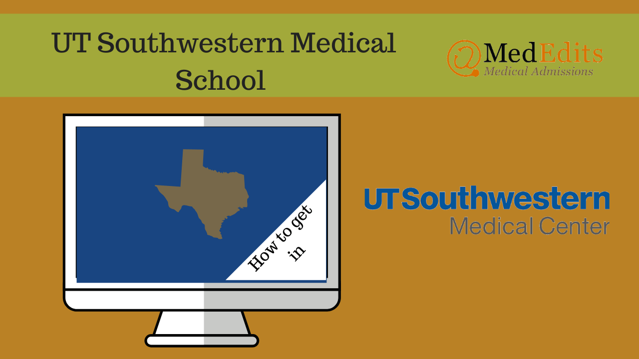 """""""How to Get Into UT Southwestern Medical School and Requirements"""