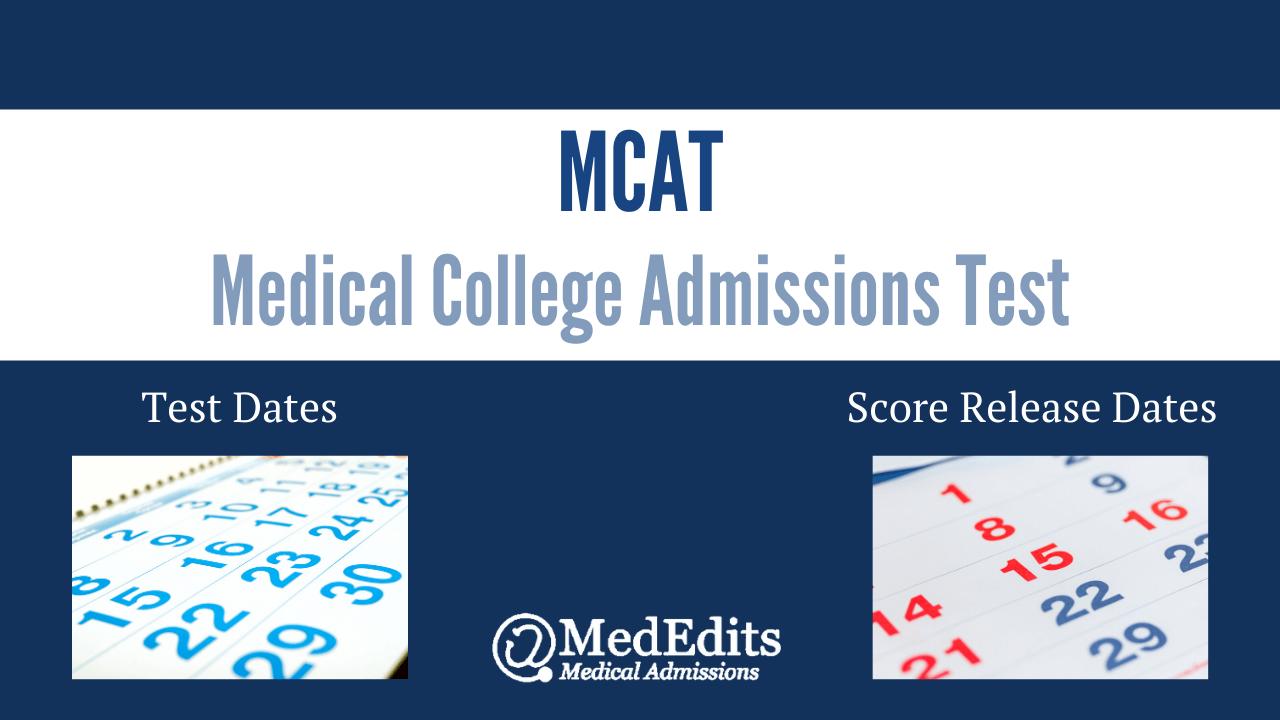 MCAT Test Dates and Score Release Dates