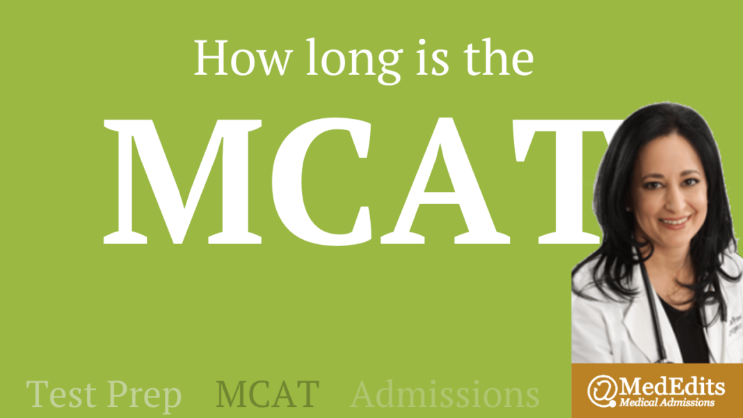 How long is the MCAT