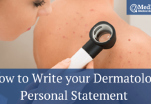 How to Write your Dermatology Personal Statement